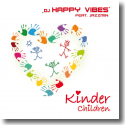 Cover: DJ Happy Vibes feat. Jazzmin - Kinder/Children