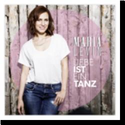 Cover: Maria Levin - Liebe ist ein Tanz