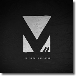 Cover: M-22 - Good To Be Loved