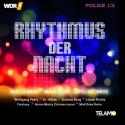 WDR4 Rhythmus der Nacht Folge 13