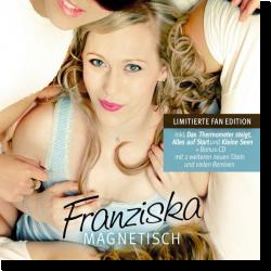 Cover: Franziska - Magnetisch