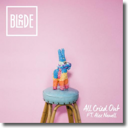 Cover: Blonde feat. Alex Newell - All Cried Out