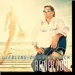 Cover: Reiner Vogl - Liebling du lügst doch