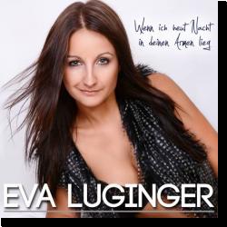 Cover: Eva Luginger - Wenn ich heut Nacht in deinen Armen lieg