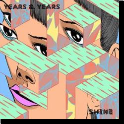 Cover: Years & Years - Shine