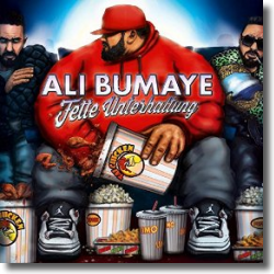 Cover: Ali Bumaye - Fette Unterhaltung