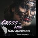 Cover: Van Angeles feat. Regi Jennings - Cross The Line