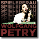 Cover:  Wolfgang Petry - Spielerfrau