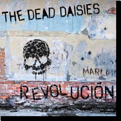 Cover: The Dead Daisies - Revolución