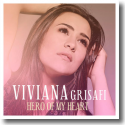 Cover:  Viviana Grisafi - Hero Of My Heart
