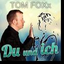 Cover:  Tom FOXx - Du und ich