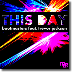 Cover: Bootmasters feat. Trevor Jackson - This Day
