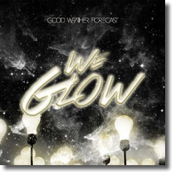 Cover: Good Weather Forecast - We Glow