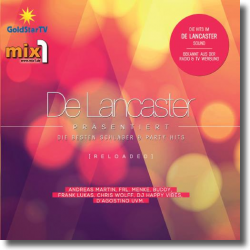 Cover: De Lancaster präs. die besten Schlager & Party Hits (Reloaded) - Various Artists <!-- De Lancaster -->