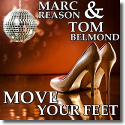 Cover: Marc Reason & Tom Belmond - Move Your Feet