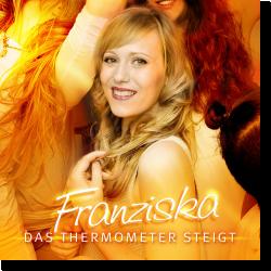 Cover: Franziska - Das Thermometer steigt