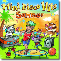Cover: Mini Disco Hits - Sommer - Various Artists