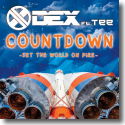 Cover:  Dex feat. Tee - Countdown (Set The World On Fire)
