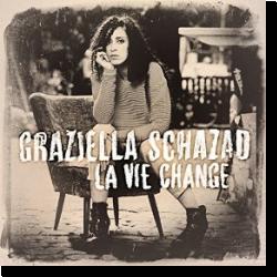 Cover: Graziella Schazad - La vie change