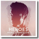 Cover:  Måns Zelmerlöw - Heroes