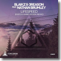 Cover:  Blaikz & 3Reason feat. Nathan Brumley - Lifespeed