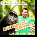 Cover:  Christian Camper - Lebe munter, lebe froh  (...die Affen machen's ebenso)