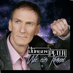 Cover: Jürgen Peter - Wie ein Komet