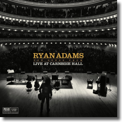 Cover: Ryan Adams - Ten Songs From Live at Carnegie Hall