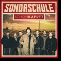Cover: Sondaschule - Schön kaputt