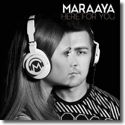 Cover: Maraaya - Here For You