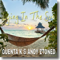 Cover: Guenta K & Andy Ztoned - Lying In The Sun