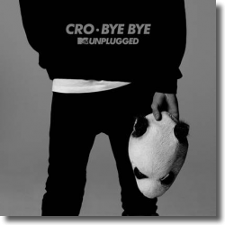 Cover: Cro - Bye Bye (MTV Unplugged)