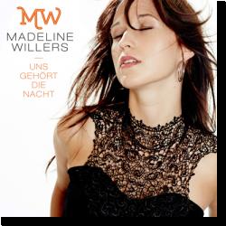 Cover: Madeline Willers - Uns gehört die Nacht