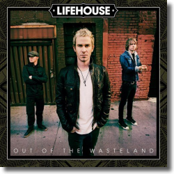 Cover: Lifehouse - Out Of The Wasteland