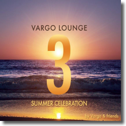 Cover: Vargo Lounge - Summer Celebration 3 - Various Artists