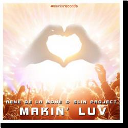 Cover: René de la Moné & Slin Project - Makin' Luv