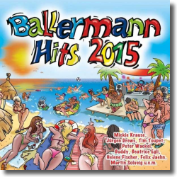 Cover: Ballermann Hits 2015 - Various Artists