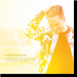Cover: Alexander Klaws - Dieser Sommer