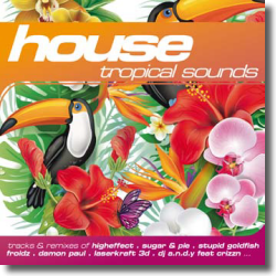 Cover: House: Tropical Sounds - Various Artists