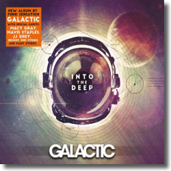 Cover: Galactic - Into The Deep