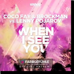 Cover: Coco Fay & Brockman vs. Lenny Pojarov - When I See You