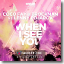 Cover:  Coco Fay & Brockman vs. Lenny Pojarov - When I See You