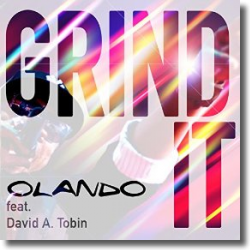 Cover: Olando feat. David A.Tobin - Grind It