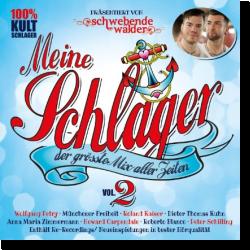 Cover: Meine Schlager Vol. 2 - der größte Mix aller Zeiten - Various Artists