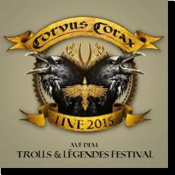 Cover: Corvus Corax - Live 2015 - Trolls & Legendes Festival