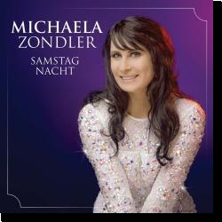 Cover: Michaela Zondler - Samstag Nacht