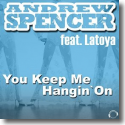 Cover:  Andrew Spencer feat. Latoya - You Keep Me Hangin' On