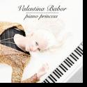 Cover: Valentina Babor - Piano Princess