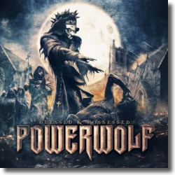 Cover: Powerwolf - Blessed & Possessed