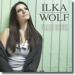 Cover: Ilka Wolf - Alles deins